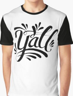 southern yall lettering Graphic T-Shirt