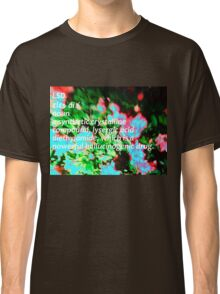 LSD definition of happiness Classic T-Shirt