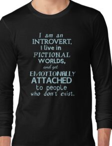 introvert, fictional worlds, fictional characters #2 Long Sleeve T-Shirt