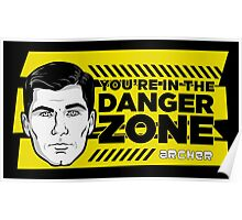 Sterling Archer You're in the Danger Zone Poster