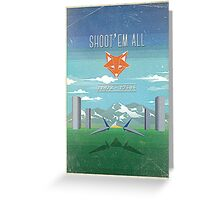 SHOOT'EM ALL - INSPI STAR WING Greeting Card