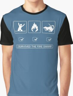 I survived the fire swamp Graphic T-Shirt