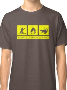 Hazards of the Fire Swamp Classic T-Shirt
