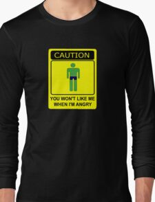 Don't Make Me Angry Long Sleeve T-Shirt