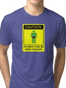 Don't Make Me Angry Tri-blend T-Shirt