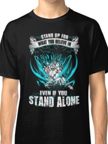 The DragonBall - Even If You Stand Alone Classic T-Shirt