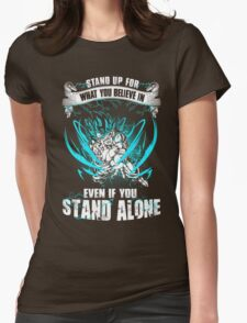 The DragonBall - Even If You Stand Alone Womens Fitted T-Shirt