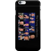 Donald trump- the Trump collection prints iPhone Case/Skin