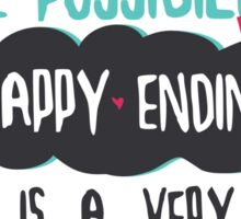 """believing in even the possibility of a happy ending is a very powerful thing"" / Once Upon A Time Sticker"