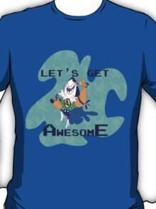 Let's Get Awesome T-Shirt