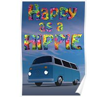 Happy as a Hippie! Poster