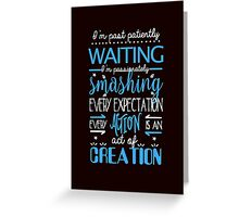 Hamilton Musical Quote. I'm past... Greeting Card
