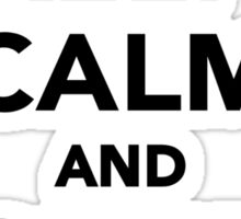 Keep calm and Soldier on Sticker