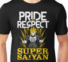 PRIDE AND RESPECT - Vegeta Super Saiyan Unisex T-Shirt