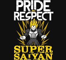 PRIDE AND RESPECT - Vegeta Super Saiyan Unisex T-Shirt