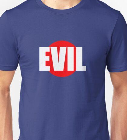Evil...INDEED Unisex T-Shirt