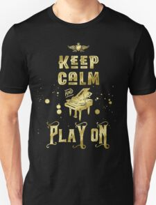 Keep Calm and Play On Gold Piano Grunge Unisex T-Shirt
