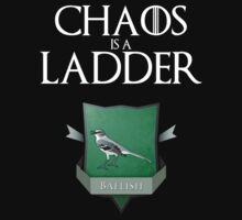 Chaos Is A Ladder - Game of Thrones by Alex Carvalho