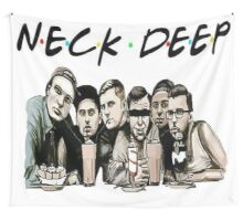 Neck Deep (Friends) Wall Tapestry
