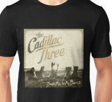 The Cadillac Three Bury Me In My Boots Unisex T-Shirt