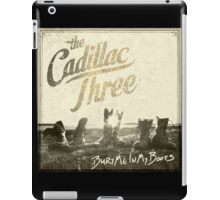 The Cadillac Three Bury Me In My Boots iPad Case/Skin