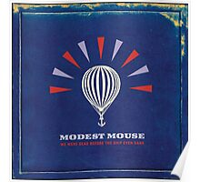 Modest Mouse We Were Dead Before the Ship Even Sank Poster