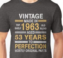 1963 - 53 Year - Age To Perfection Unisex T-Shirt