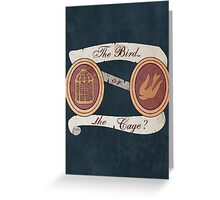 The Bird or the Cage? Greeting Card