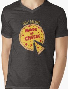SWEET DREAMS ARE MADE OF CHEESE Mens V-Neck T-Shirt
