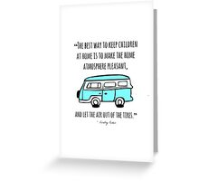 The Best Way Greeting Card