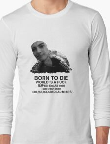 Born To Mike Long Sleeve T-Shirt