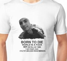 Born To Mike Unisex T-Shirt