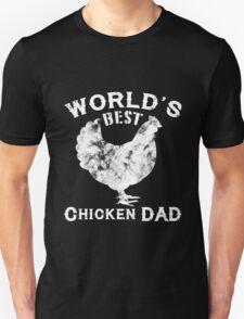 World's Best Chicken Dad Unisex T-Shirt