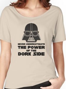 Power of the Dork Side Women's Relaxed Fit T-Shirt