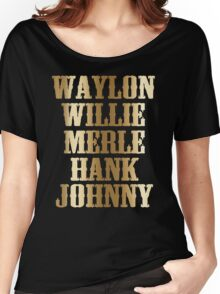 great gold Waylon Jennings Willie Nelson Merle Haggard Hank Williams Johnny Cash  Women's Relaxed Fit T-Shirt