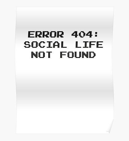 404 Error : Social Life Not Found Poster