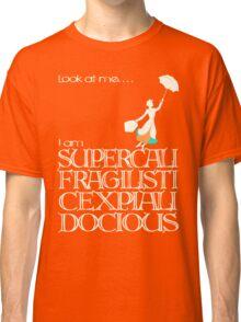 Mary Poppins - Supercalifragilisticexpialidocious v2 Classic T-Shirt