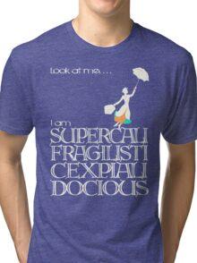 Mary Poppins - Supercalifragilisticexpialidocious v2 Tri-blend T-Shirt