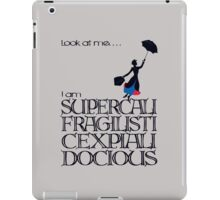 Mary Poppins - Supercalifragilisticexpialidocious iPad Case/Skin