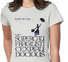 Mary Poppins - Supercalifragilisticexpialidocious Womens Fitted T-Shirt