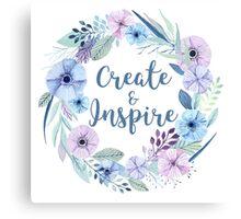 Create & Inspire Canvas Print