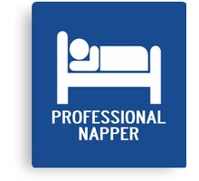 PROFESSIONAL NAPPER Canvas Print