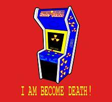 I AM BECOME DEATH Unisex T-Shirt
