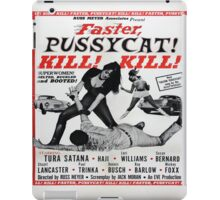 faster pussycat kill! kill! iPad Case/Skin