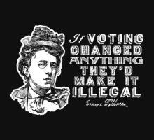 Emma Goldman On Voting by LibertyManiacs