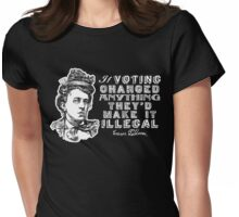 Emma Goldman On Voting Womens Fitted T-Shirt