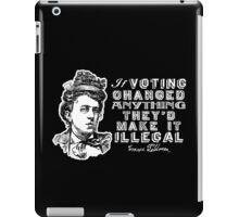 Emma Goldman On Voting iPad Case/Skin