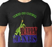 Rally Mantis Unisex T-Shirt