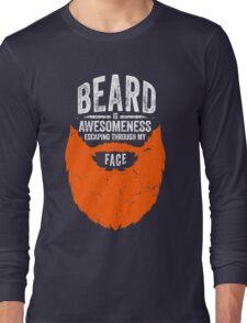 Got beard? Long Sleeve T-Shirt