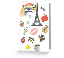 My Favourite Things Greeting Card
